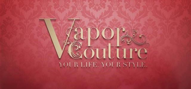 Vapor Couture Review