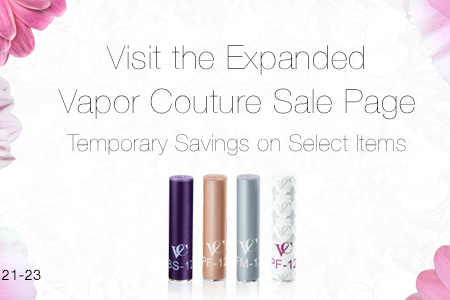 Vapor Couture Expanded Sale Page – Easter Sale Deals!